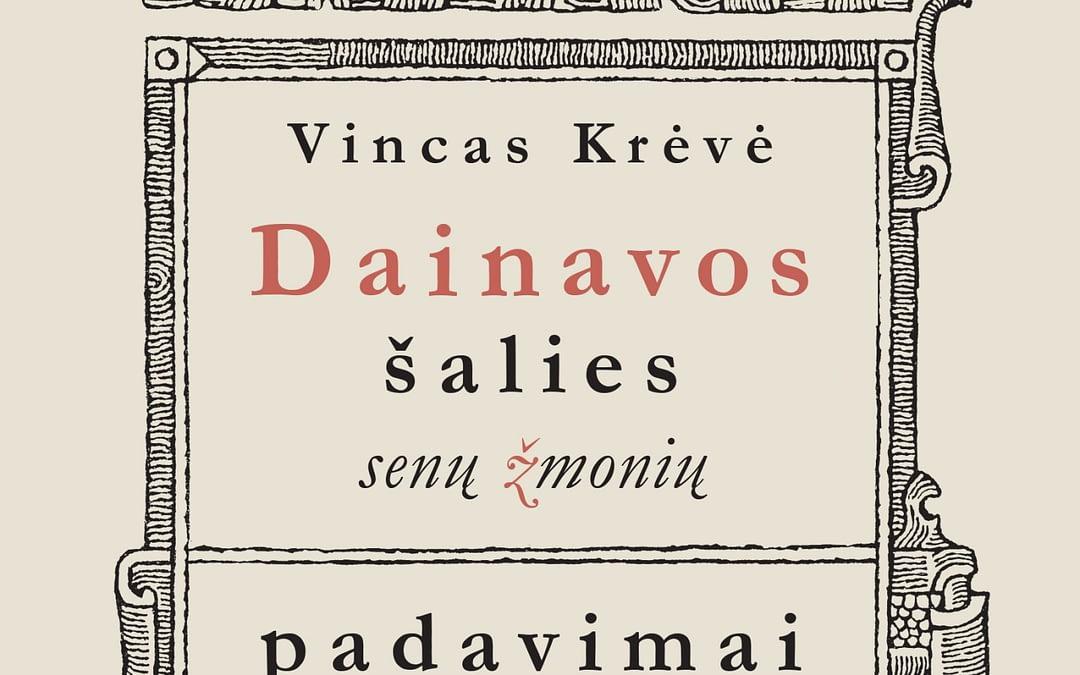"""Vincas Krėvė """"Dainavos šalies senų žmonių padavimai"""""""