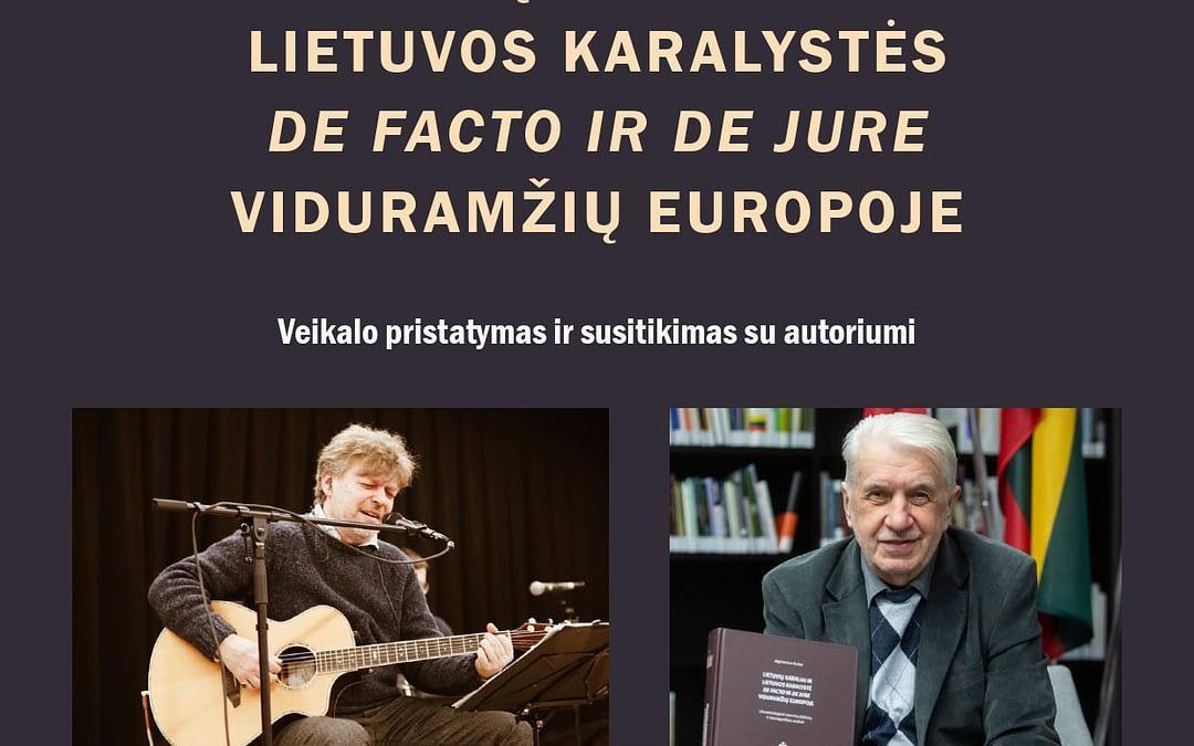"""""""Lietuvių karaliai"""". A. Bučio knygos pristatymas 2019 04 25"""