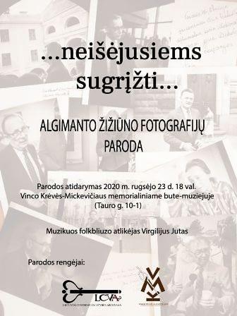 """AUTORINĖ ALGIMANTO ŽIŽIŪNO FOTOPORTRETŲ PARODA """"NEIŠĖJUSIEMS SUGRĮŽTI… VEIDAI IR MINTYS"""". 2020 09 23 – 2020 10 24"""