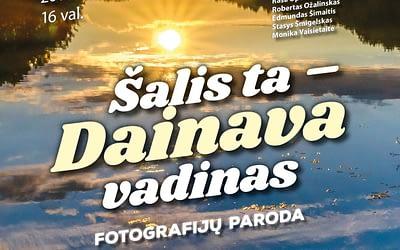 """Fotografijų paroda """"Šalis ta – Dainava vadinas"""" 2019 10 19-2020 01"""