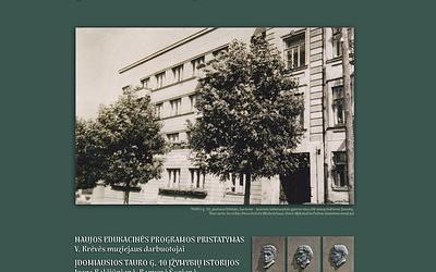 """""""Profesorių namo Tauro g. 10 įžymybių istorijos"""". Naujos edukacinės programos pristatymas 2020 02 29"""